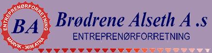 Brødrene Alseth - Entreprenørforretning med 60 års erfaring